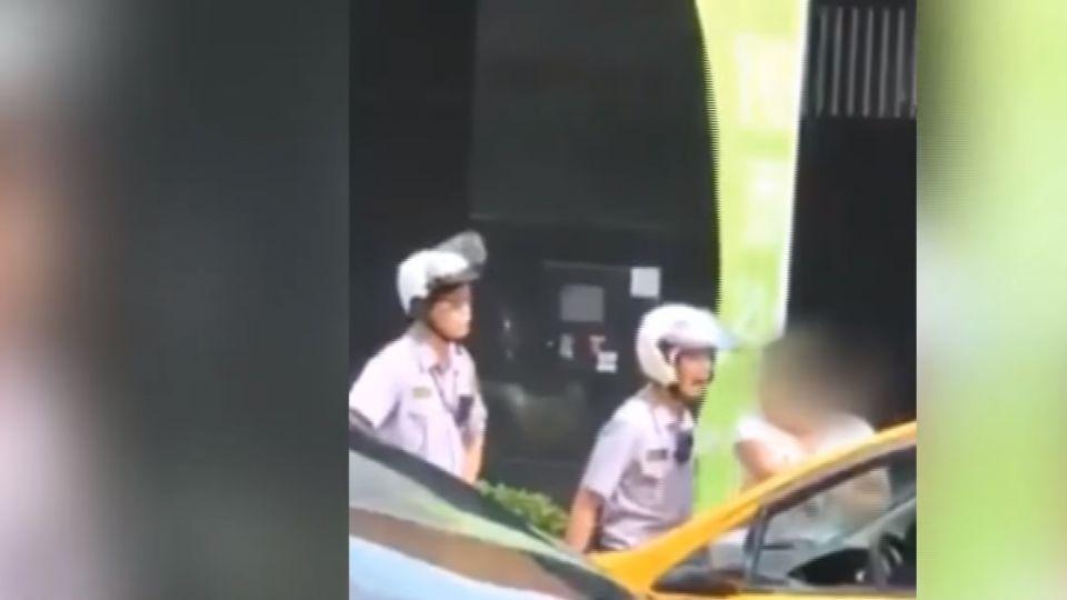 登記證跟本人不符 司機遭開單當街辱罵警